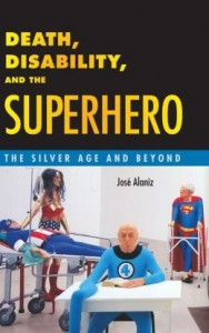 Death, Disability and the Superhero