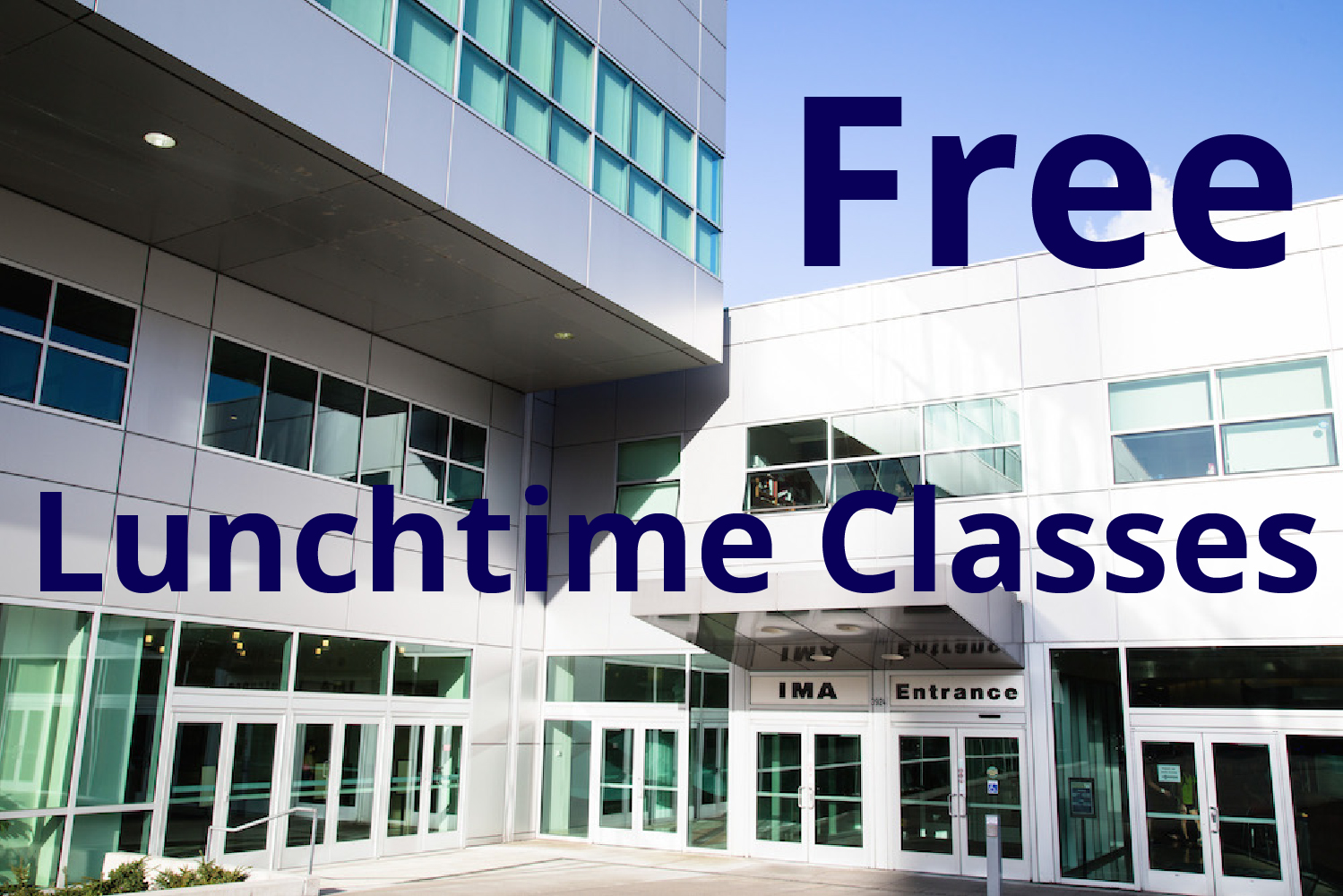 Free lunchtime classes at IMA