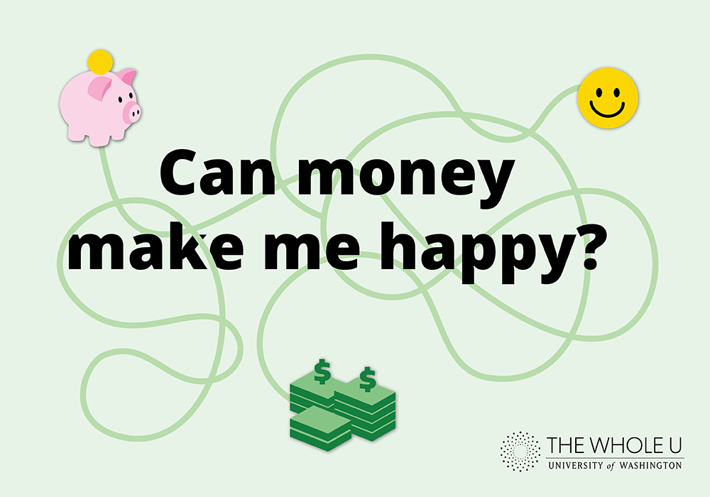 Can money make me happy?