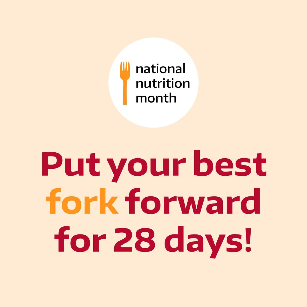 Celebrate National Nutrition Month 2017